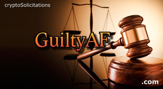 GuiltyAF.com