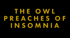 Chela McClain - The Owl Preaches of Insomnia